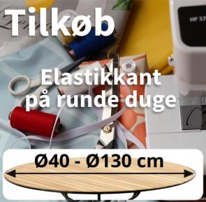 Tilkøb - Elastik på rund dug, Ø 40 til Ø 130 cm